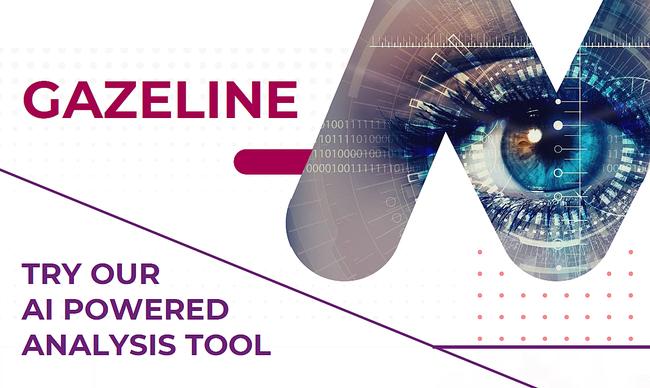 Gazeline, an innovative tool analyzing with the gaze people reactions - Mantu